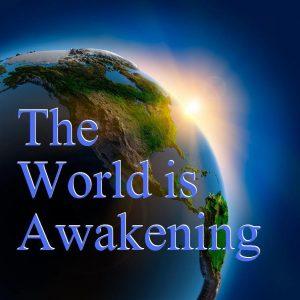 de world is awakening